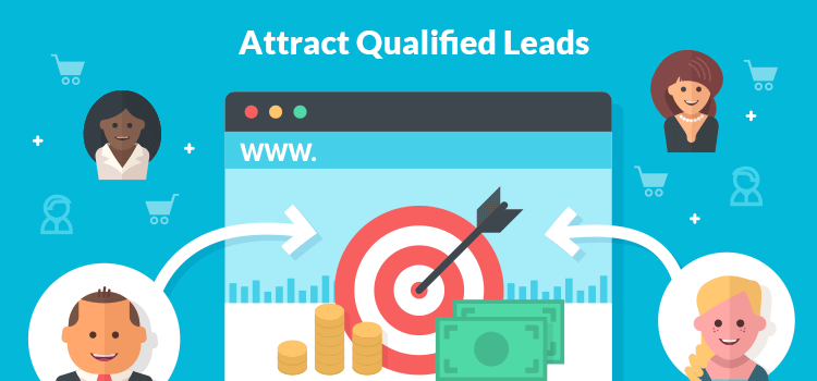 Attract Qualified Leads